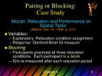 pairing or blocking case study
