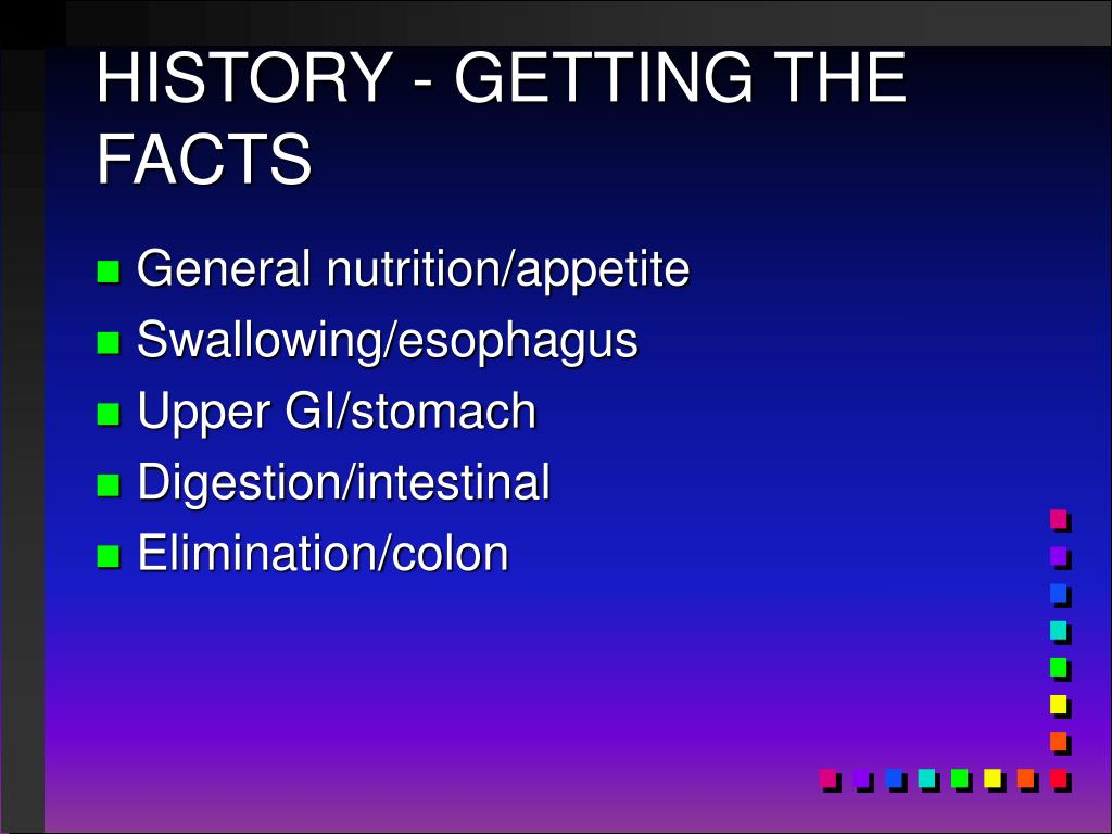 HISTORY - GETTING THE FACTS