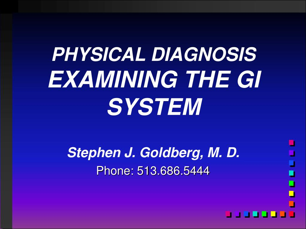 physical diagnosis examining the gi system l.