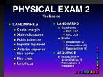 physical exam 2 the basics