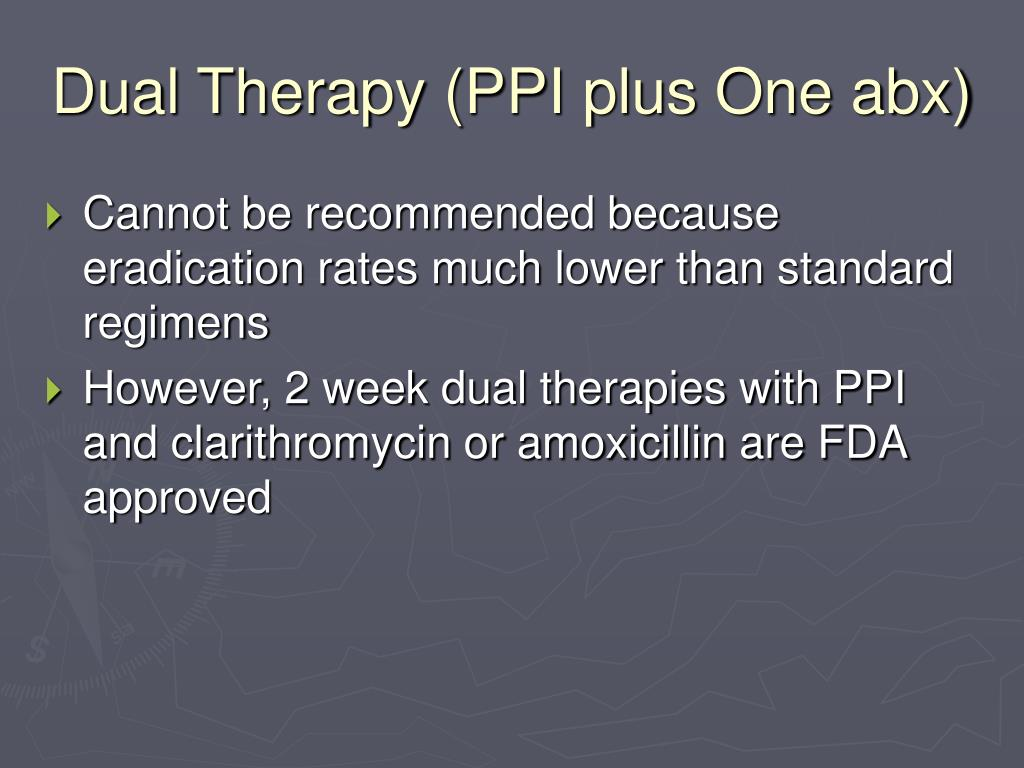 Dual Therapy (PPI plus One abx)