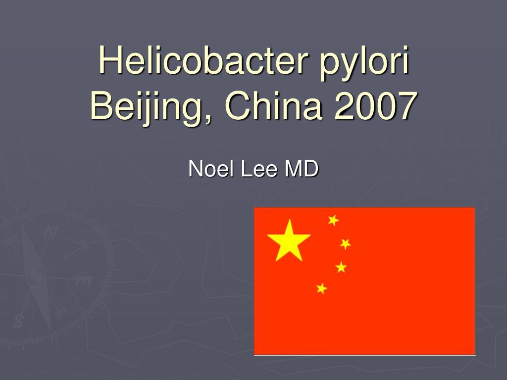 helicobacter pylori beijing china 2007 l.