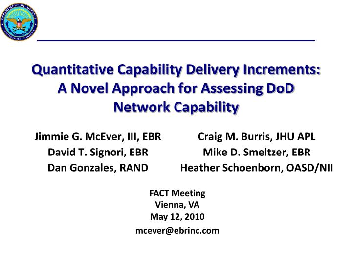 quantitative capability delivery increments a novel approach for assessing dod network capability