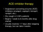 ace inhibitor therapy
