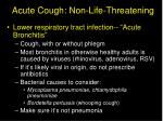 acute cough non life threatening23