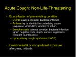 acute cough non life threatening24