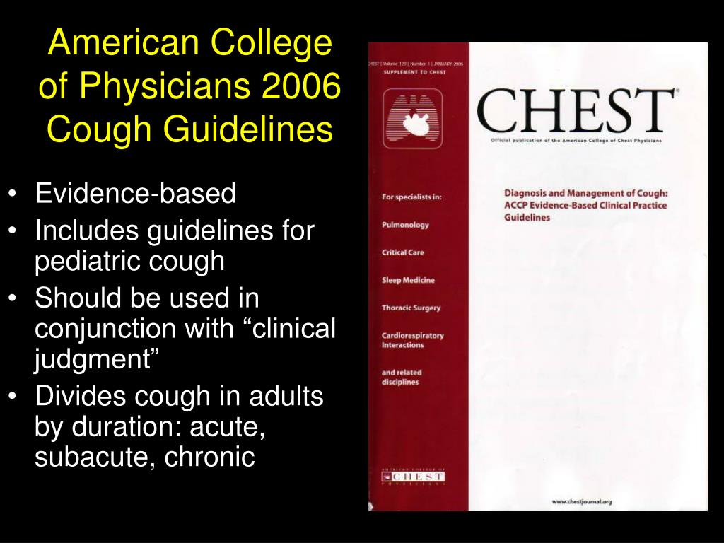 American College of Physicians 2006 Cough Guidelines
