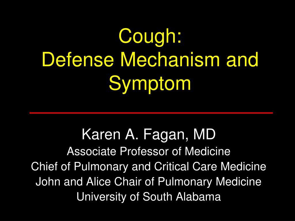 cough defense mechanism and symptom l.
