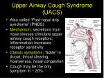 upper airway cough syndrome uacs