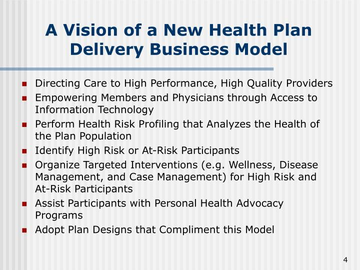 A Vision of a New Health Plan