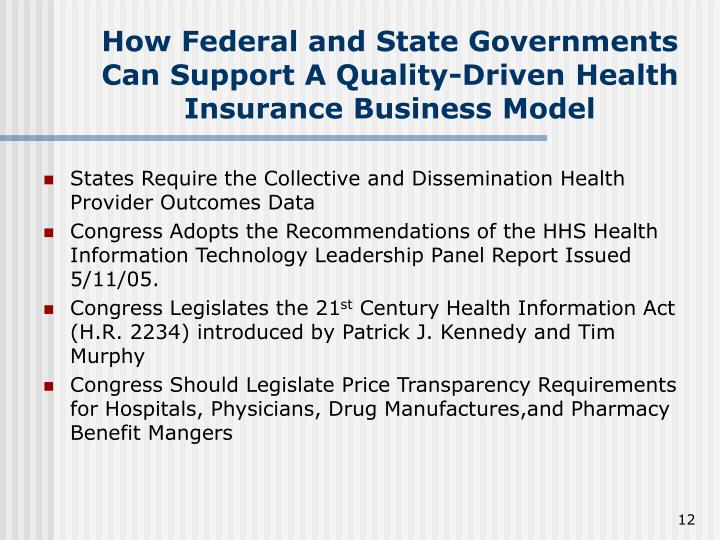 How Federal and State Governments Can Support A Quality-Driven Health Insurance Business Model