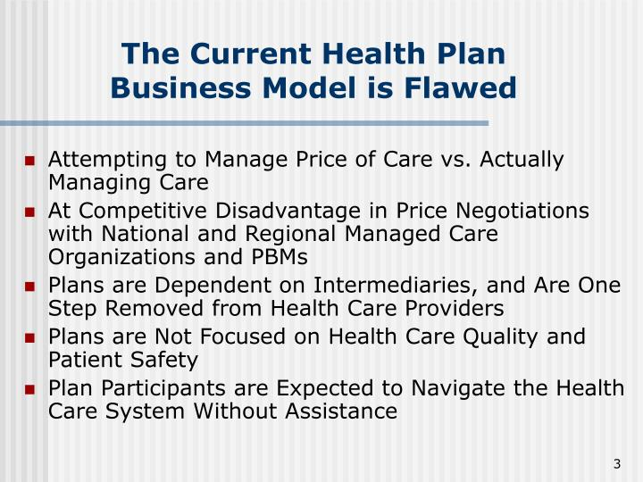 The current health plan business model is flawed