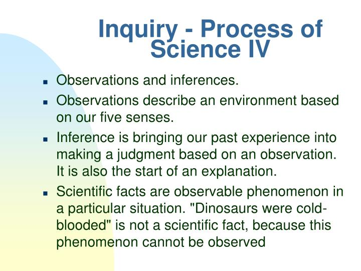 Inquiry - Process of Science IV