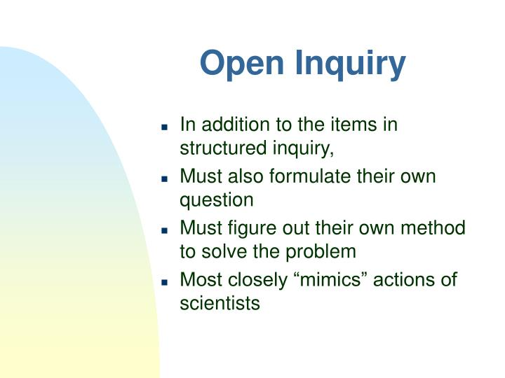 Open Inquiry