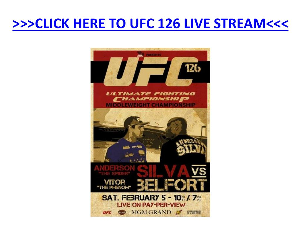 click here to ufc 126 live stream l.