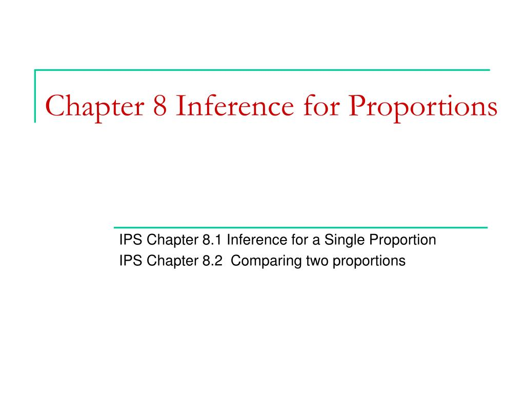 chapter 8 inference for proportions l.