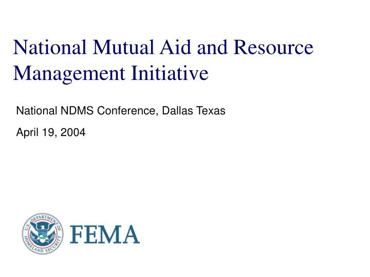 National mutual aid and resource management initiative