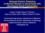 delayed gastric emptying in normal women is associated with decreased antral contractility