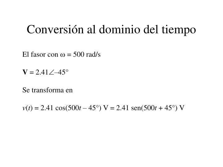 Conversión al dominio del tiempo