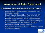 importance of data state level