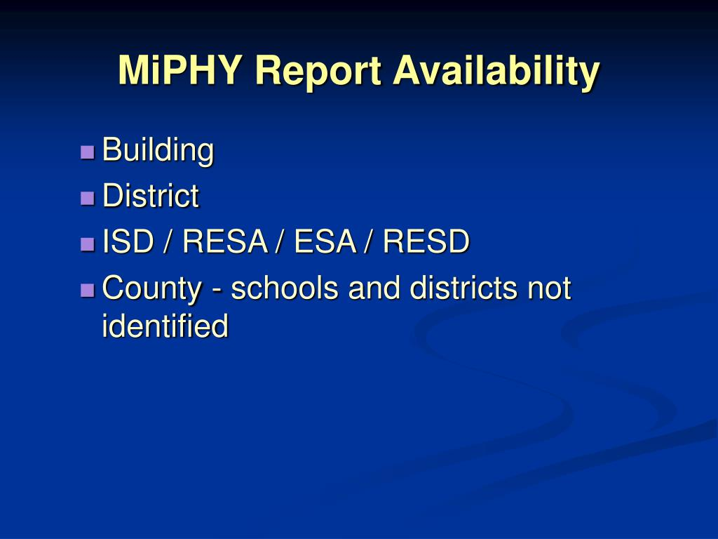 MiPHY Report Availability