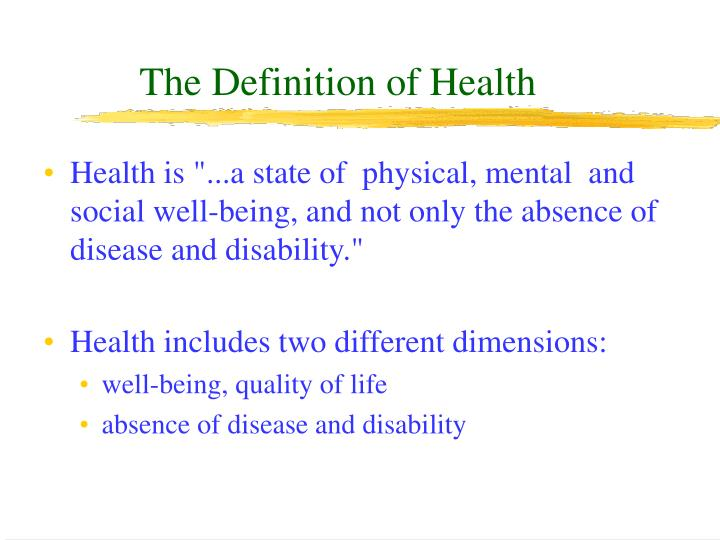 The definition of health