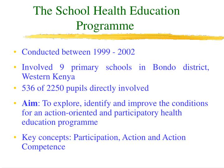 The School Health Education Programme