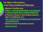 for more information visit these additional websites