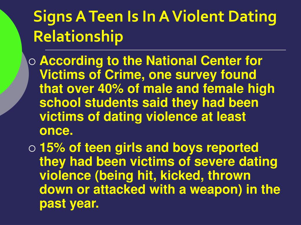Signs A Teen Is In A Violent Dating Relationship