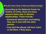 why do teens stay in abusive relationships