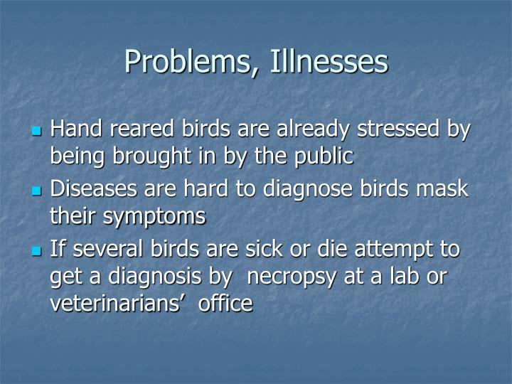 Problems, Illnesses