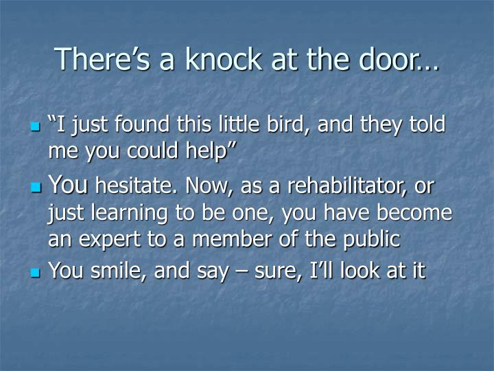 There s a knock at the door