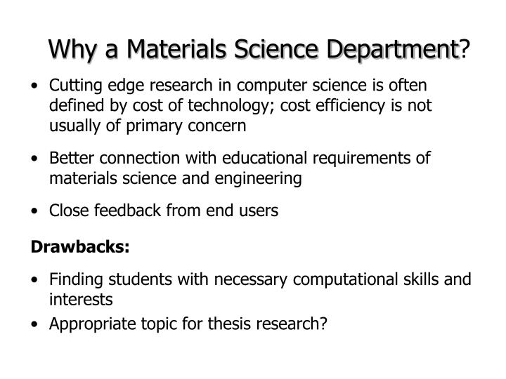 Why a Materials Science Department