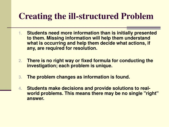 Creating the ill-structured Problem
