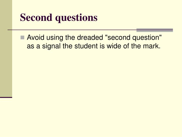 Second questions
