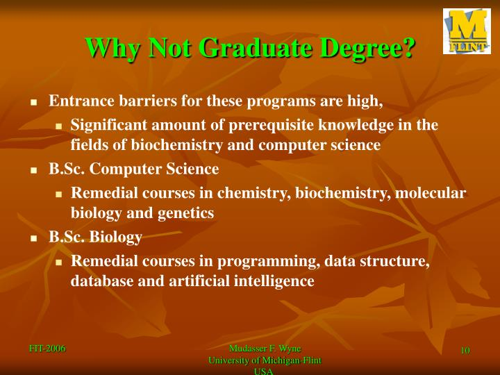 Why Not Graduate Degree?