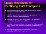criteria established for identifying asset champions