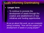goals informing grantmaking10