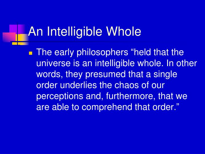 An Intelligible Whole