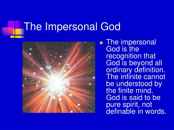 The Impersonal God