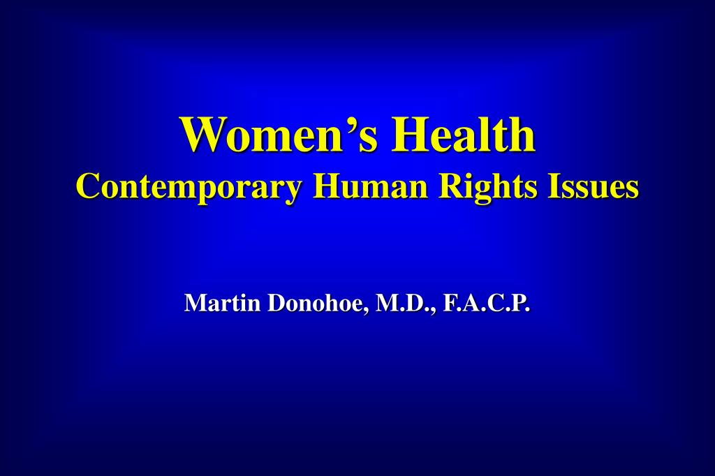 women s health contemporary human rights issues