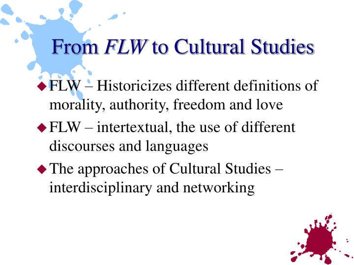 From flw to cultural studies