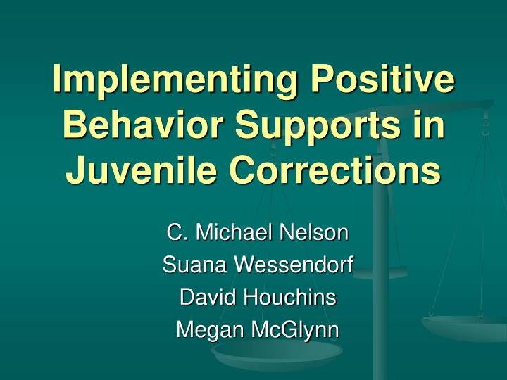 implementing positive behavior supports in juvenile corrections n.
