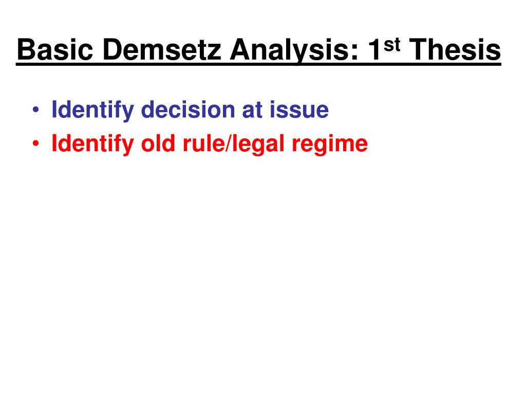 Basic Demsetz Analysis: 1