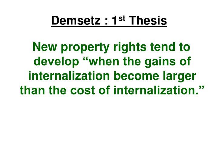 Demsetz 1 st thesis