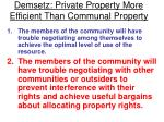 demsetz private property more efficient than communal property27