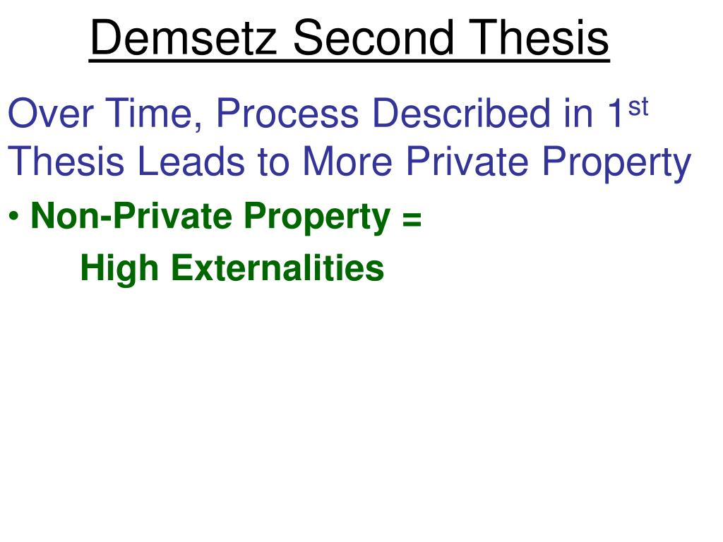 Demsetz Second Thesis