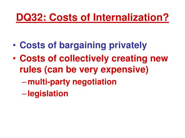 Dq32 costs of internalization