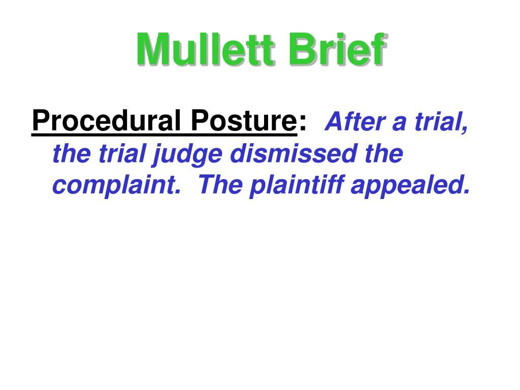 Mullett Brief