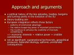 approach and arguments
